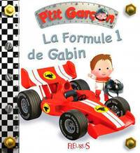 La Formule 1 de Gabin - Emilie Beaumont - Livre
