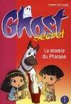 Ghost secret Tome I : La momie du pharaon - Sophie Marvaud -  - 223002 - 2155926