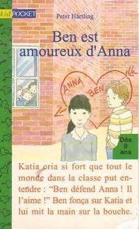 Ben est amoureux d'Anna - Peter Härtling - Livre