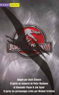 Scott Jurassic Park III - Scott Ciencin - Livre