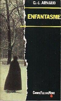 Enfantasme - Georges-Jean Arnaud - Livre