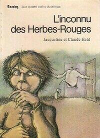 L'inconnu des herbes rouges - Jacqueline Held - Livre