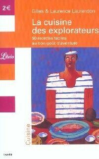 La cuisine des explorateurs - Laurence Laurendon - Livre