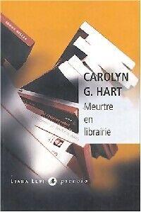 Meurtre en librairie - Carolyn G. Hart - Livre