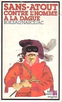 Sans Atout contre l'homme à la dague - Pierre Narcejac - Livre