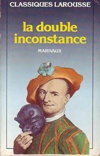 La double inconstance - Pierre Carlet De Chamblain De Marivaux - Livre