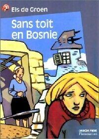 Sans toit en Bosnie - Els De Groen - Livre