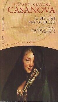 Je ne l'ai pas oubliée - Giovanni Giacomo Casanova - Livre