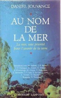 Au nom de la mer - Daniel Jouvance - Livre