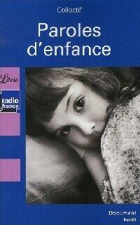 Paroles d'enfance - Jean-Pierre Guéno - Livre