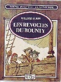 Les révoltés du Bounty - William Bligh - Livre