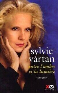 Entre l'ombre et la lumière - Sylvie Vartan - Livre