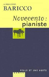 Novecento : pianiste - Alessandro Baricco - Livre