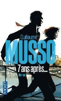 7 Ans après... - Guillaume Musso - Livre