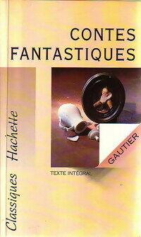 Contes fantastiques - Théophile Gautier - Livre
