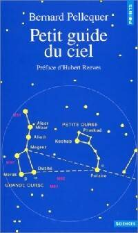 Petit guide du ciel - Bernard Jouin - Livre