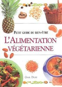 L'alimentation végétarienne - Gail Duff - Livre