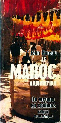 Le Maroc aujourd'hui - Jean Hureau - Livre