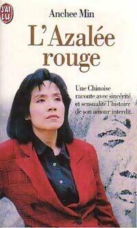 L'azalée rouge - Anchee Min - Livre