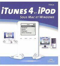 Apple Itunes 4 et ipod sous Mac et Windows - Virga - Livre
