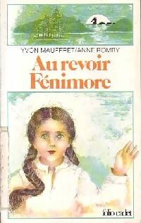 Au revoir Fenimore - Yvon Mauffret - Livre