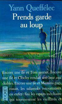 Prends garde au loup - Yann Queffélec - Livre