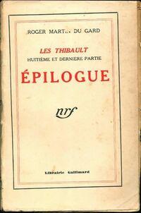 Les Thibault Tome VIII : Epilogue - Roger Martin du Gard - Livre