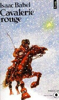Cavalerie rouge - Isaac Babel - Livre
