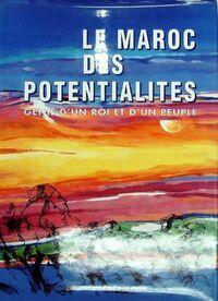 Le Maroc des potentialités - Collectif - Livre