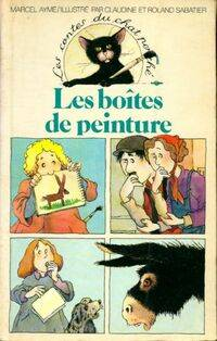 Les boites de peinture  - Marcel Aymé - Livre