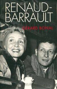 Les Renaud-Barrault - Gérard Bonal - Livre