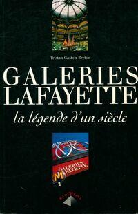 Galeries Lafayette - Tristan Gaston-Breton - Livre