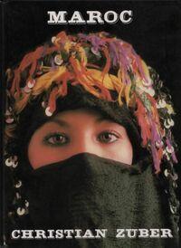 Maroc - Christian Zuber - Livre