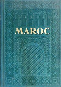 Maroc - Eugène Guernier - Livre