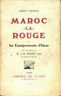 Maroc la rouge ou le enseignements d'Islam - Nancy George - Livre