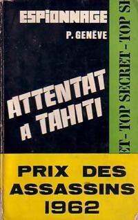 Attentat à Tahiti - Pierre Genève - Livre