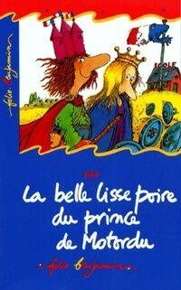 La belle lisse poire du prince Motordu - Pef - Livre