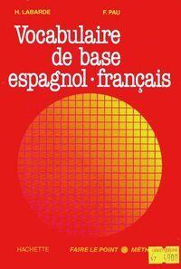 Vocabulaire de base espagnol-français - F. Pau - Livre