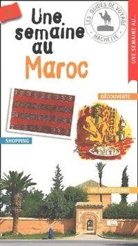Une semaine au Maroc - Collectif - Livre
