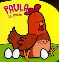 Paula la poule - Cécile Marbehant - Livre