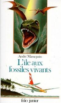 L'île aux fossiles vivants - André Massepain - Livre