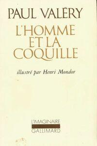 L'homme et la coquille - Paul Valéry - Livre