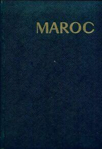 Maroc - Robert Boulanger - Livre