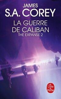 The expanse Tome II : La guerre de Caliban - James S.A. Corey - Livre