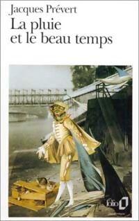 La pluie et le beau temps - Jacques Prévert - Livre