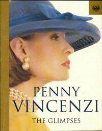 The glimpses - Penny Vincenzi - Livre