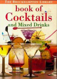 Book of cocktails and mixed drinks - Collectif - Livre