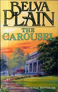 The carousel - Belva Plain - Livre