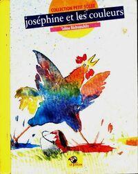 Joséphine et les couleurs - Sabine Büchsenschütz - Livre