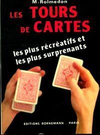 Les tours de cartes - M. Rolmedon - Livre